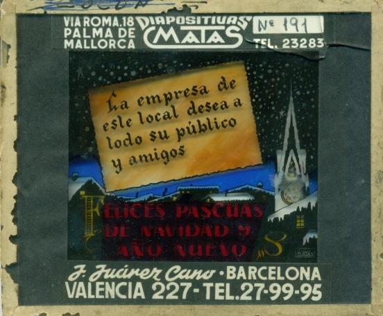 Placas de cine que se proyectaban en nochevieja para felicitar el año nuevo. Colección Bernardo Riego.