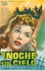Noche Sin Cielo (1947)