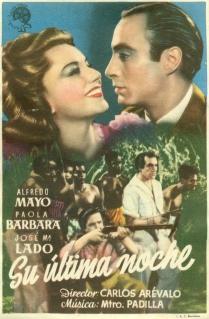 Su Ultima Noche (1945)
